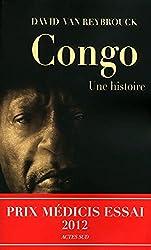 Congo, une histoire - Prix Médicis Essai 2012 de David Van reybrouck