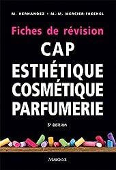 CAP d'esthétique cosmétique parfumerie - Fiches de révision de Micheline Hernandez