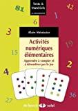 Activités numériques élémentaires - Apprendre à compter et à dénombrer par le jeu (2013)