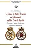 Le Grade de Maître Ecossais de Saint André au Rite Ecossais Rectifié