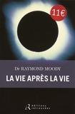 La vie après la vie - Editions retrouvées - 07/05/2014