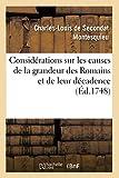 Considérations sur les causes de la grandeur des Romains et de leur décadence - HACH.LIVRE-BNF - 01/10/2014