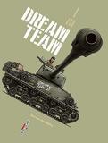 Machines de Guerre T03 - Dream Team