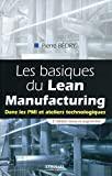 Les basiques du Lean Manufacturing - Dans les PMI et ateliers technologiques.