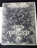 Crime et Châtiment [Board book] [Jan 01, 1949] Dostoïevski Fedor Mikhaïlovitch and Grékoff Elie - Henri Creuzevault Editeur