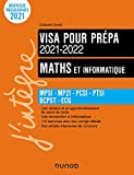 Maths et informatique - Visa pour la prépa 2021-2022 - MPSI-MP2I-PCSI-PTSI-BCPST-ECG - MPSI-MP2I-PCSI-PTSI-BCPST-ECG (2021-2022)