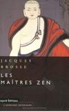 Les maîtres zen - Bayard - 15/07/1999