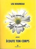 Une année de prise de conscience avec Ecoute ton corps de Bourbeau. Lise (1998) Broché