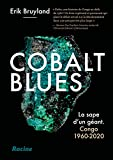 Cobalt blues - La sape d'un géant Congo 1960-2020