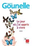 Le jour où j'ai appris à vivre - Editions de la Loupe - 17/11/2014