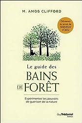 Le guide des bains de forêt de M. amos Clifford
