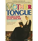 The Mother Tongue - English & How It Got That Way (Book) - Common - Paw Prints - 01/01/2008