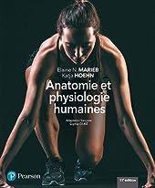 ANATOMIE ET PHYSIOLOGIE HUMAINES 11e édition + MonLab d'Elaine MARIEB