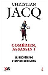 Les Enquêtes De L'inspecteur Higgins Tome 28 - Comédien, Assassin ? de Christian Jacq