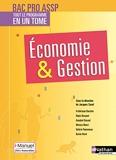 Economie et Gestion - 2ème/1ère/Term professionnelles - Bac pro ASSP - Livre + licence élève - 2017 - Livre de l'élève