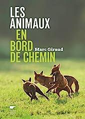Les animaux en bord de chemin de Marc Giraud