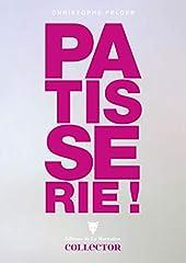 Pâtisserie ! de Christophe Felder