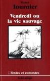 Vendredi ou la Vie Sauvage. - Westermann Schulbuch - 31/12/1986