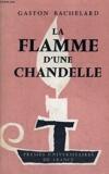 La flamme d'une chandelle - Troisieme edition