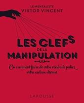 Les clefs de la manipulation de Viktor Vincent