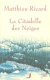 La citadelle des neiges - Nil (Editions) - 13/10/2005