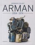 Arman 1955-1974 - Silvana Editoriale - 12/02/2021