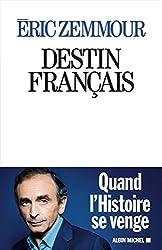 Destin français d'Eric Zemmour