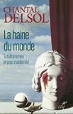 La haine du monde (Philosophie) - Format Kindle - 12,99 €