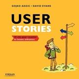 User stories - 50 Clés Pour Raconter Les Besoins Utilisateurs