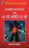 Lumieres Nouvelles Sur La Vie Apres La Vie - J'Ai Lu/New Age - 01/01/1990