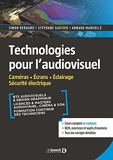 Technologies pour l'audiovisuel - Caméras – Écrans – Éclairage – Sécurité électrique (2021)