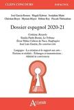 Dossier espagnol - Cortazar, Rayuela ; Bazan, La Tribuna ; Cabeza de Vaca, Naufragios ; Guerin, En construccion