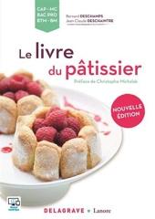 Le Livre Du Pâtissier - Référence (2016) de Bernard Deschamps