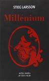 Millenium (integrale) Les hommes qui n'aimaient pas les femmes ; La fille qui rêvait d'un bidon d'essence et d'une allumette ; La reine dans le palais des courants d'air
