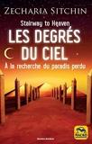 Les degrés du ciel - A' la recherche du paradis perdu