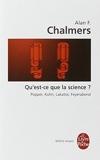 Qu'Est-CE Que La Science? (Ldp Bib.Essais) by A.F. Chalmers (1998-12-31) - Librairie generale francaise - 31/12/1998