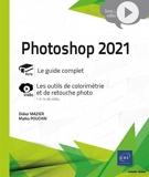 Photoshop 2021 - Complément vidéo - Les outils de colorimétrie et de retouche photo