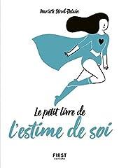 Petit Livre de l'estime de soi de Mariette STRUB-DELAIN