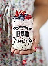 Bar à porridge de Clémence Catz
