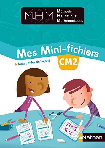 Méthode Heuristique de Mathématiques Mes Mini-fichiers + Mon cahier de leçons CM2