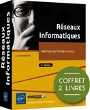 Réseaux Informatiques - Coffret de 2 livres - Maîtrisez les fondamentaux (7e édition)