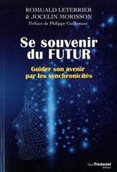 Se souvenir du futur de Romuald Leterrier