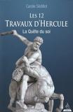 Les douze travaux d'Hercule - La quête du soi