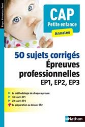 50 Sujets Corrigés - CAP Petite enfance - 2016 de Louisa Rebih-Jouhet