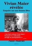 Vivian Maier révélée - L'histoire cachée de la nurse photographe
