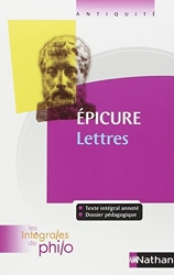 Les intégrales de Philo - EPICURE, Lettres d'Épicure