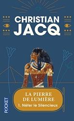 La Pierre de lumière, tome 1 - Nefer le silencieux de Christian Jacq