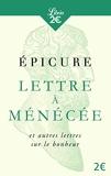 Lettres à Ménécée et autres lettres sur le bonheur - Librio - 22/03/2017
