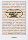 Dictionnaire historique des patrons français de Jean-Claude Daumas ( 23 octobre 2010 ) - 23/10/2010