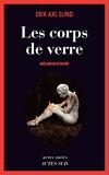Les Corps de verre - Mélancolie noire (Actes noirs) - Format Kindle - 11,99 €